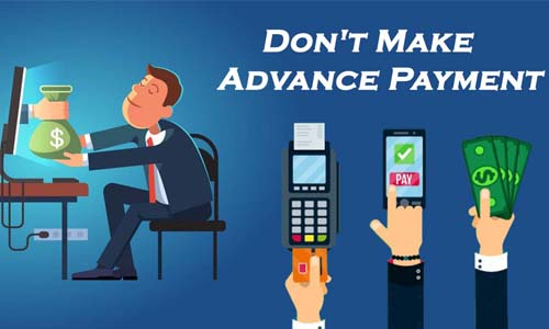 Don't Make Advance Payment